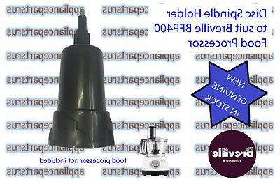 bfp400 bfp450 food processor disc spindle bfp400